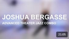 Advanced Theater Jazz Combo with Josh Bergasse