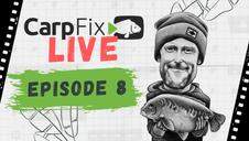 CarpFix Live | Episode 8