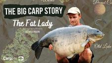 The Big Carp Story | The Fat Lady