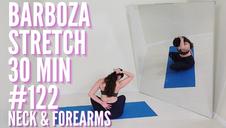 Barboza Stretch 30 Minutes Neck & Forearms