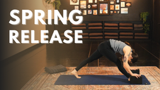 Spring Release: A Yin Yang Practice