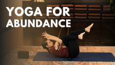 Yoga for Abundance: A Vinyasa Flow for Shoulders & Balance