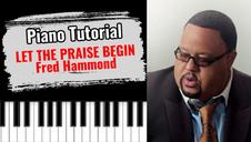 Let The Praise Begin (Fred Hammond)