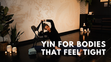 Yin for Bodies That Feel Tight