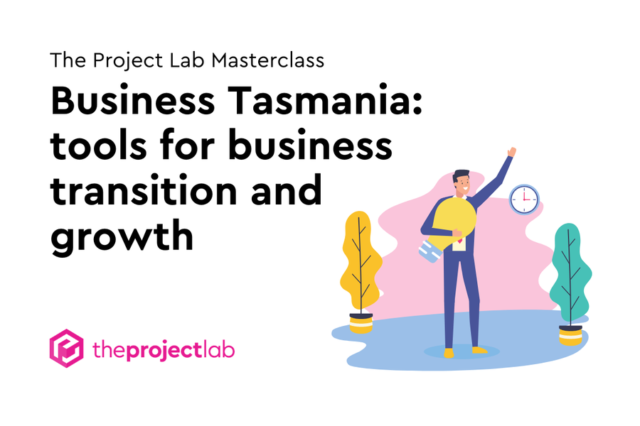 Business Tasmania: Tools for business transition and growth