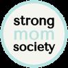 Strong Mom Society