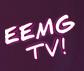 EEMG TV!