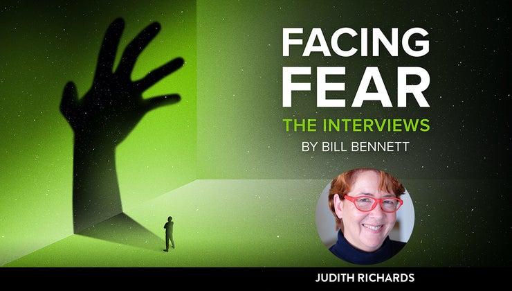 Facing Fear: Judith Richards