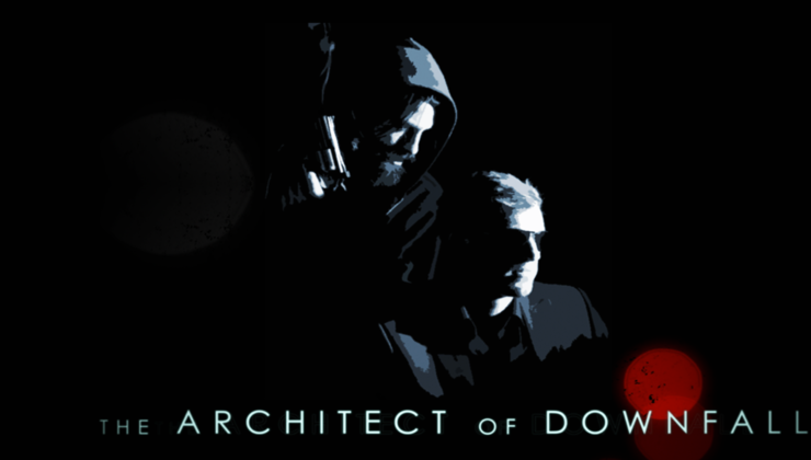 The Architect Of Downfall