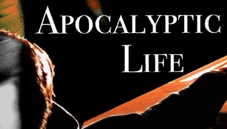 Apocalyptic Life