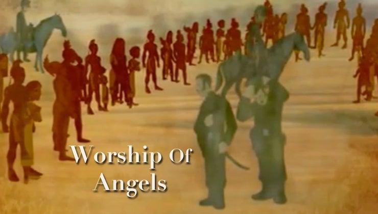 Worship of Angels