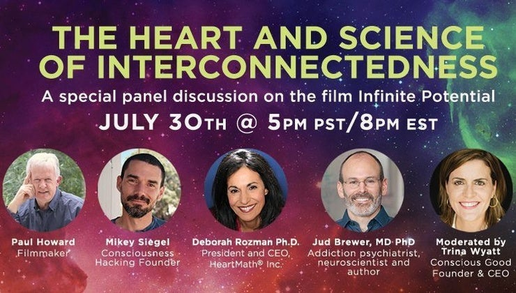 Panel Discussion- The Heart and Science of Interconnectedness