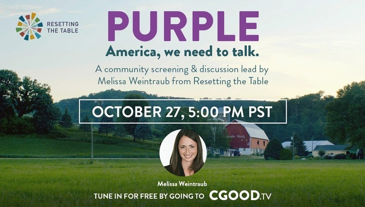 CGoodTV Live Replay:  Screening & Interactive Discussion w/ Melissa Weintraub of Purple