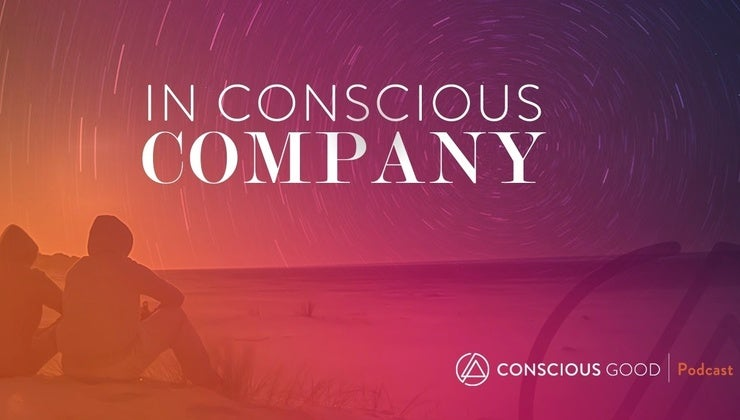 In Conscious Company – Podcast series (12 Podcast episodes)
