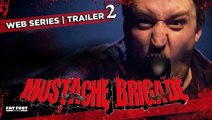 Mustache Brigade Mid Season Teaser