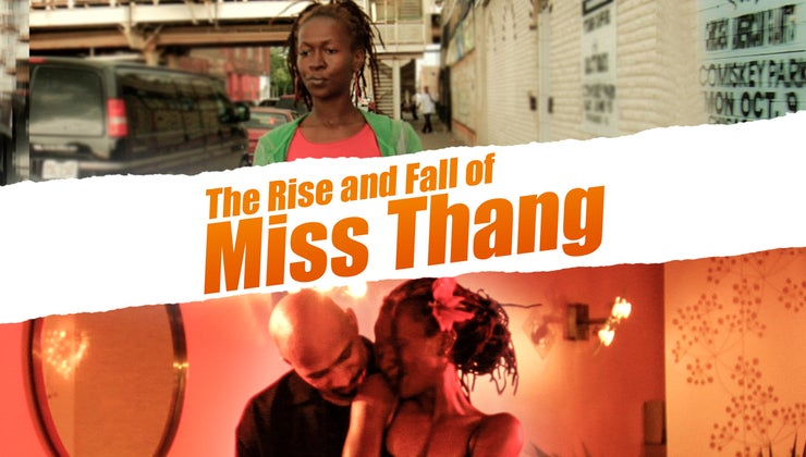 The Rise and Fall of Miss Thang