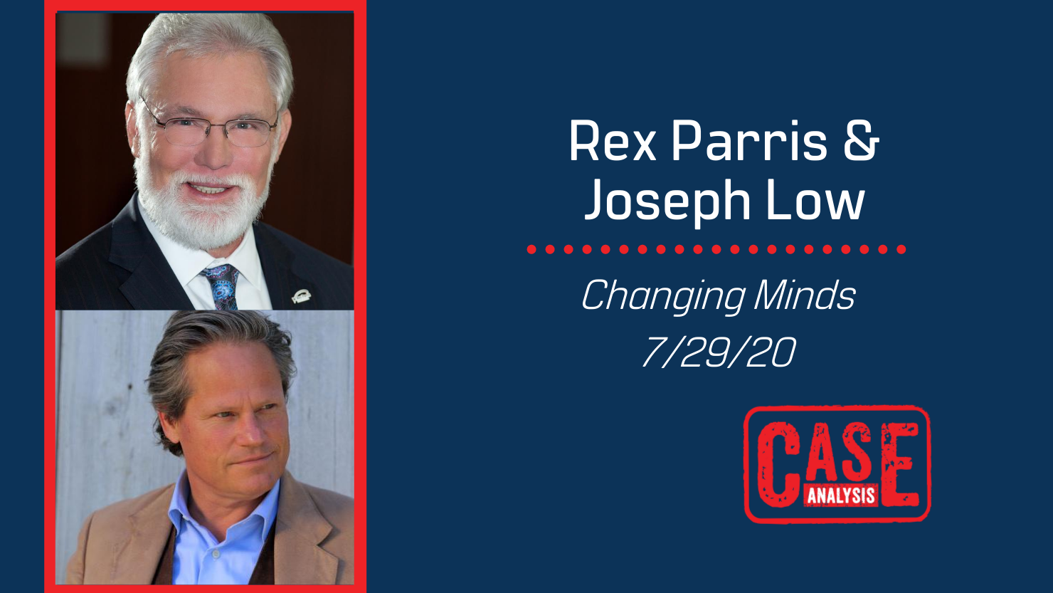 Rex Parris and Joseph Low on Changing Minds