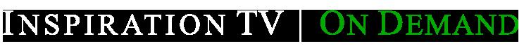 Inspiration TV On Demand